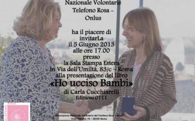 """PRESENTAZIONE DEL LIBRO """"HO UCCISO BAMBI"""" DI CARLA CUCCHIARELLI"""