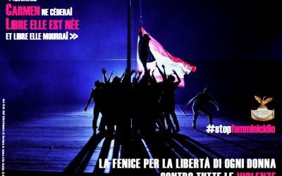 """""""EFFETTO CARMEN LA FENICE PER LA LIBERTA DI OGNI DONNA CONTRO LE VIOLENZE"""""""